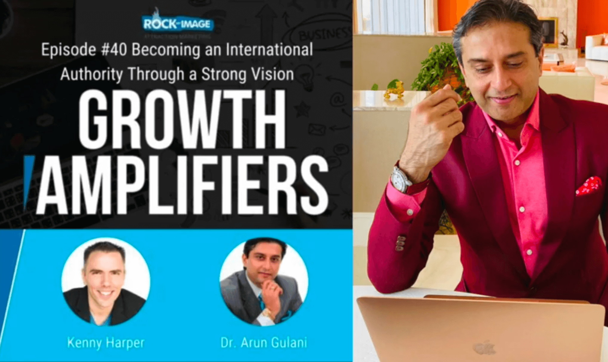 The GULANI Magic: Man of VISION! Growth Amplifiers Podcast